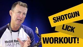 Improvising tips for saxophone   Shotgun Lick Workout for alto and tenor sax