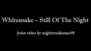 Whitesnake - Still Of The Night (Lyrics)