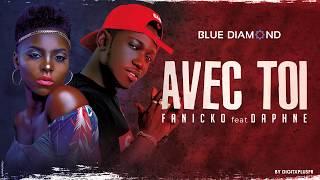 Fanicko feat Daphné - Avec Toi (Audio Officiel)