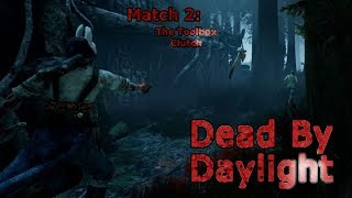 Dead By Daylight Match 2:  The Toolbox Clutch