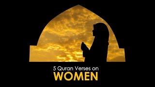 Five Quranic Verses on Women