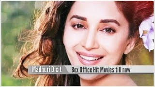 Top 15 Best Madhuri Dixit Box Office Hit Movies List