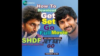 Download Jet Set Go Full Movie First On Net Upload By SHDF
