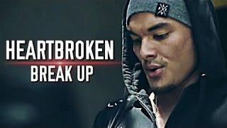 Break Up & Heartbroken | Bodybuilding & Fitness Motivation