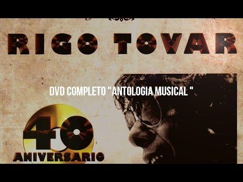 RIGO TOVAR DVD ANTOLOGIA MUSICAL COMPLETO HD