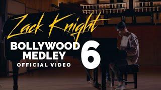 Zack Knight - Bollywood Medley Pt 6