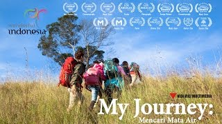 My Journey: Mencari Mata Air | Official Trailer [HD] | My Journey: Finding Waterspring