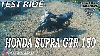 #29 Motovlog | Test Ride dan Review Honda Supra GTR 150 tahun 2016