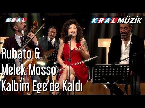 Kalbim Ege de Kaldı Rubato & Melek Mosso