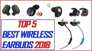 Best Wireless Earbuds 2018 - Top 5 Best Wireless Earbuds 2018