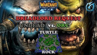 Grubby | Warcraft 3 The Frozen Throne | UD v Orc - Dreadlord Reque$t - Turtle Rock