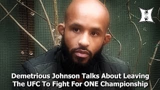 Demetrious Johnson Talks About Leaving The UFC To Fight For ONE Championship (Full / 1hr)