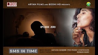 SMS IN TIME | NEPAL'S FIRST SCI-FI WEB SERIES