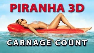 Piranha 3D (2010) Carnage Count