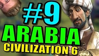 Civilization 6: Arabia Gameplay | Civ 6 Let's Play | Part 9 - Leader Saladin Strategy
