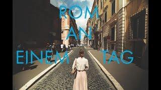 Rom an einem Tag | FMA | Kein Touri-Guide!!