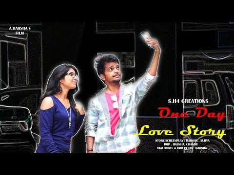 One Day Love Story (ODLS) || Telugu Short Film || S.H4 CREATIONS 2017 ||