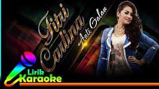 Fitri Carlina - Anti Galau - Video Lirik Karaoke Lagu Dangdut Terbaru - NSTV