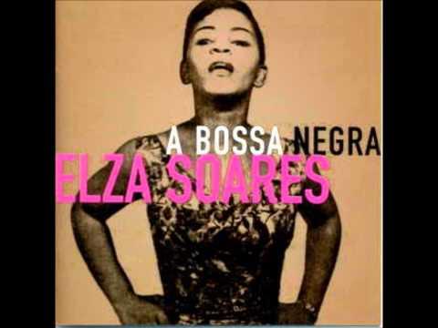 Boato - Elza Soares - A Bossa Negra