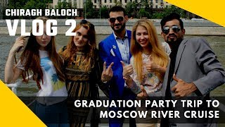Vlog 2   Trip to Moscow River Cruise
