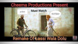 Remake : Lassi Wala Dolu || Abbi Fatehgarhia || Music Empire || T- Series || Cheema Productions ||