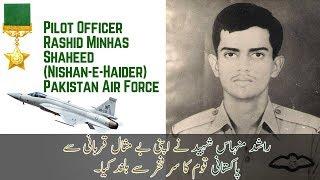 Pilot Officer Rashid Minhas Shaheed Nishan e Haider  Pakistan Air Force