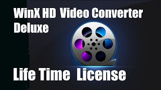 WinX HD Video Converter Deluxe 5.12.0-Life Time License!