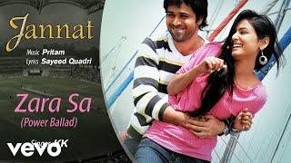 Zara Sa - Power Ballad - Official Audio Song | Jannat| KK| Pritam | Emraan Hashmi