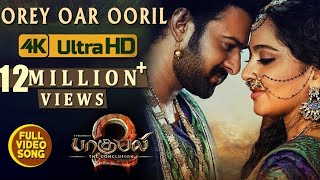Orey Oar Ooril Full Video Song - Baahubali 2 Tamil Video Songs | Prabhas, Anushka Shetty