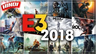 🔥E3 2018 : 25 BIGGEST😱 GAMES OF E3 2018 IN HINDI | DETAILS & RELEASE DATE | HINDI GAMING NEWS