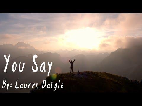 Download Lauren Daigle - You Say Lyric Video free