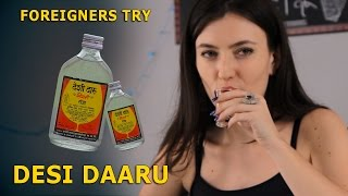 Foreigners Try Indian Local Alcohol (Desi Daru)