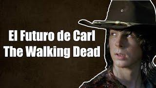 El Futuro de Carl - The Walking Dead Sexta Temporada Segunda Mitad