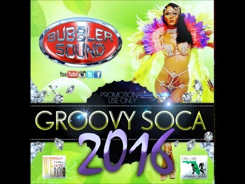 Xxx Mp4 BUBBLER SOUND GROOVY SOCA 2016 MIX FREE DOWNLAD WITH TRACKLIST 3gp Sex