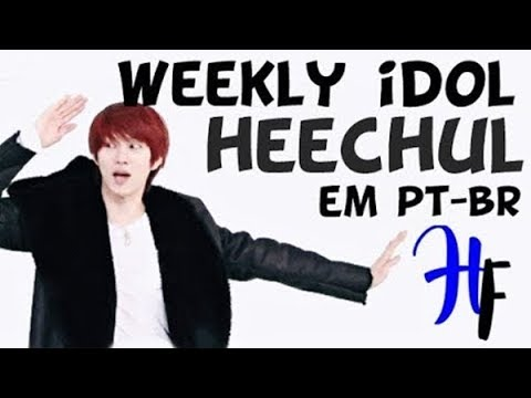 [PT-BR SUB] 140101 Weekly Idol - Kim HeeChul (김희철) - Legendado em Português