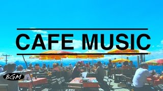 HAPPY CAFE MUSIC - Instrumental Jazz & Bossa Music for relaxation,work,study - Background Music