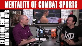 Emotional Control: Ronda Rousey & Michael Bisping | Mentality of Combat Sports