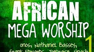 African Mega Worship (Volume 1) | 2016 | **Gospel Inspiration.TV**