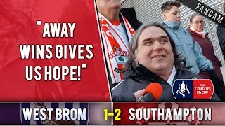 Away wins gives us hope! | West Brom 1-2 Southampton (FA Cup) | The Ugly Inside