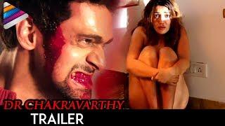 Latest Telugu Movie Trailers 2017 | Dr Chakravarthy Movie Theatrical Trailer | Sonia Mann