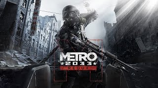Metro 2033 Redux Game Movie (Cutscenes and Gameplay) [1080p]