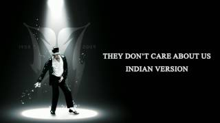 Micheal Jackson - They don't care about us - Indian Version