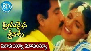 Priyamaina Sreevaru Songs | Maavayyo Maavayyo Video Song  - Suman | Ravali | Koti