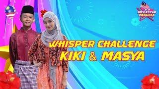 Kecoh & Gelak Besar Di Mana Bila Kiki & Masya Buat Whisper Challenge! | Ceria Megastar Merdeka