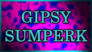 Gipsy Sumperk - Zelena Jakha