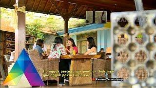 KATAKAN PUTUS - Cewek Tengil Banyak Gaya (02/02/16) Part 3/4