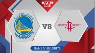 Houston Rockets vs Golden State Warriors WCF Game 7: May 26, 2018