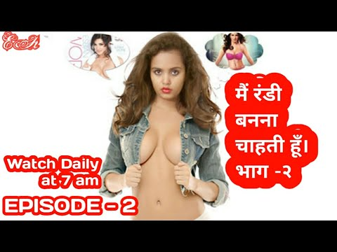 Xxx Mp4 MAIN RANDI HU EPISODE 2 3gp Sex