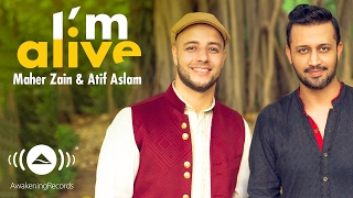 images Maher Zain Atif Aslam I M Alive Official Music Video