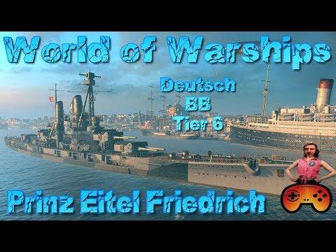 Xxx Mp4 Prinz Eitel Friedrich Im Hafen T6 BB Preview In World Of Warships Deutsch German Gameplay Ideen 3gp Sex